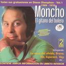 """Moncho """"El Gitano Del Bolero"""": Todas Sus Grabaciones En Discos Discophon - Vol.1 (1969 - 1975) thumbnail"""