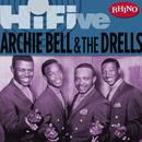 Rhino Hi-Five: Archie Bell & The Drells thumbnail
