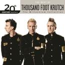 20th Century Masters - The Millennium Collection: The Best Of Thousand Foot Krutch thumbnail