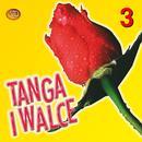 Tanga I Walce, Vol. 3 thumbnail