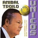 Colección Unicos: Anibal Troilo thumbnail