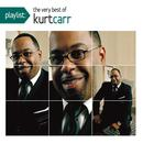 Playlist: The Very Best Of Kurt Carr thumbnail