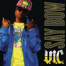 Say Bow (Radio Single) (Explicit) thumbnail