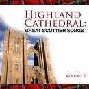 Highland Cathedral - Great Scottish Songs, Vol. 2 thumbnail