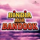 Bindia Aur Bandook (Original Soundtrack) thumbnail