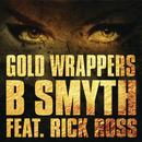 Gold Wrappers (Single) thumbnail