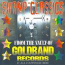 Swamp Classics From The Vault Of Goldband Records thumbnail
