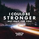 I Could Be Stronger (But Only For You) thumbnail