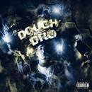 Dough And Dro (Explicit) thumbnail