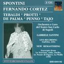 Spontini: Fernando Cortez, Ou La Conquete Du Mexique (1950, 1951) thumbnail