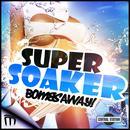 Super Soaker (Remixes) thumbnail