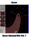 Saxon Selected Hits Vol. 1 thumbnail
