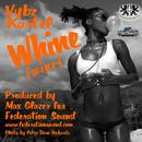 Whine (Wine) (Single) thumbnail