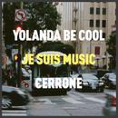 Je Suis Music (Yolanda Be Cool Remix) (Single) thumbnail