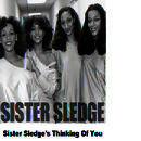 Sister Sledge's Thinking Of You thumbnail