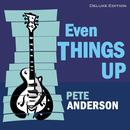 Even Things Up (Deluxe Edition ) thumbnail