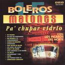 15 Boleros Matones Pa` Chupar Vidrio thumbnail