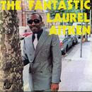 The Fantastic Laurel Aitken thumbnail