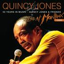 50 Years In Music: Quincy Jones & Friends (Live At Montreux Jazz Festival, Switzerland/1996) thumbnail