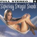 Supersexy Swingin' Sounds thumbnail