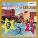 Trio Matamoros En San Juan thumbnail