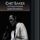 Chet Baker With Len Mercer & His Orchestra thumbnail