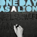 One Day As A Lion thumbnail