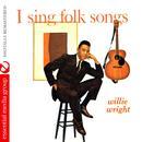 I Sing Folk Songs (Digitally Remastered) thumbnail