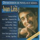 Os Sucessos De Novelas E Séries Por Ivan Lins thumbnail