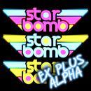 Starbomb Ex Plus Alpha thumbnail