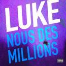 Nous Des Millions (Radio Single) thumbnail
