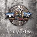Lucky to Be Alive thumbnail