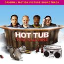 Hot Tub Time Machine Original Motion Picture Soundtrack thumbnail