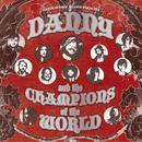 Danny & The Champions Of The World thumbnail