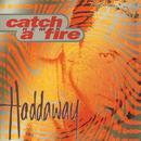 Catch A Fire (Remix) thumbnail