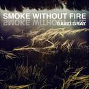 Smoke Without Fire (Single) thumbnail