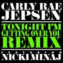 Tonight I'm Getting Over You (Remix) (Single) (Explicit) thumbnail
