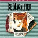 Be Magnified thumbnail