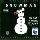 Snowman - Mo Icey (Explicit) thumbnail