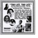 Too Late, Too Late Vol. 6 (1924-1946) thumbnail