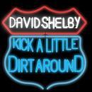 Kick A Little Dirt Around (Single) thumbnail