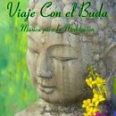 Viaje Con El Buda: Música Para La Meditación thumbnail