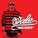 Nike Boots (Radio Single) thumbnail