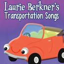 Laurie Berkner's Transportation Songs thumbnail