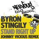 Stand Right Up - The Johnny Vicious Remix thumbnail