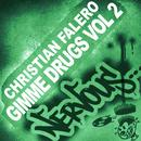 Gimme Drugs Part 2 thumbnail