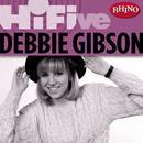 Rhino Hi-Five: Debbie Gibson thumbnail