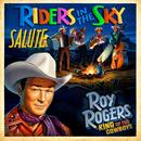 Riders In The Sky Salute Roy Rogers: King Of The Cowboys thumbnail
