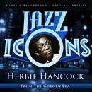 Jazz Icons From The Golden Era - Herbie Hancock thumbnail