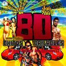 80 Exitos Bailables…Lo Que Bailan Los Latinos thumbnail